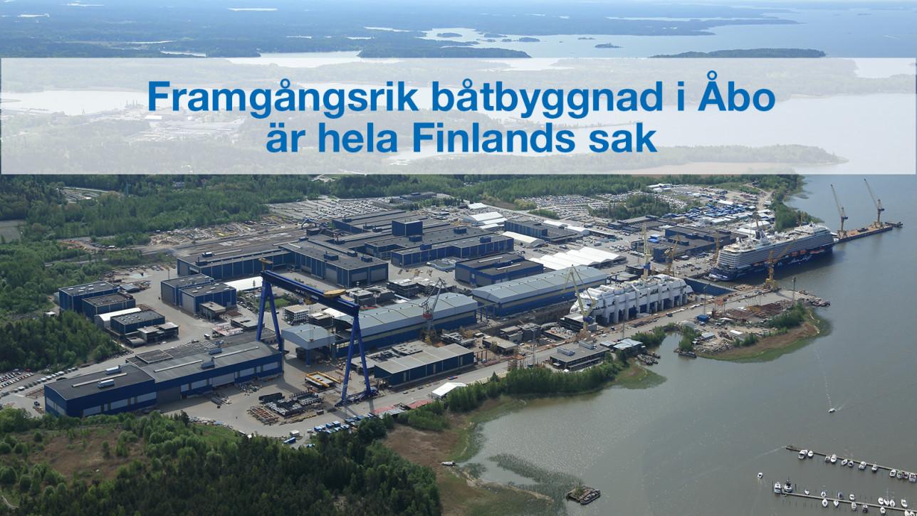 Framgångsrik båtbyggnad i Åbo är hela Finlands sak