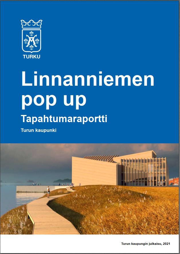 Linnannaniemen pop up -raportin kansi