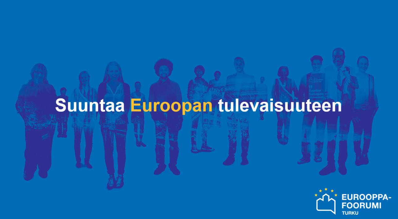 Suuntaa Euroopan tulevaisuuteen