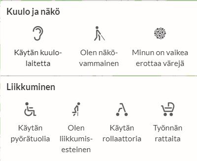 Palvelukartalla on profiilit kuulolaitetta, rollaattoria, pyörätuolia käyttäville sekä näkövammaiselle, liikkumisesteiselle, värien kanssa ongelmista kärsiville sekä lastenrattaiden kanssa liikkuville.