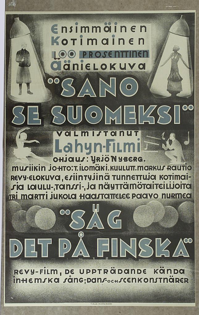 Sano se suomeksi ensimmäisen suomalaisen äänielokuvan juliste