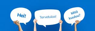 Suomenkieliset tervehdykset hei, tervetuloa ja mitä kuuluu paperikyltteinä ihmisten käsissä.