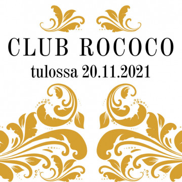 """Rokokoo-tyylisiä elementtejä ja teksti """"Club Rococo tulossa 20.11.2021"""""""