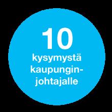 10kysymystakaupunginjohtajalle.png