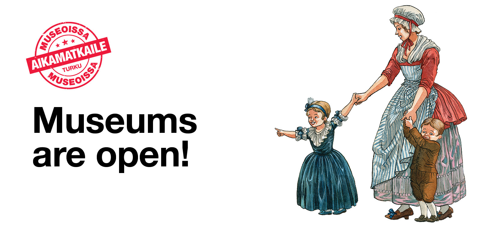 Museums are open