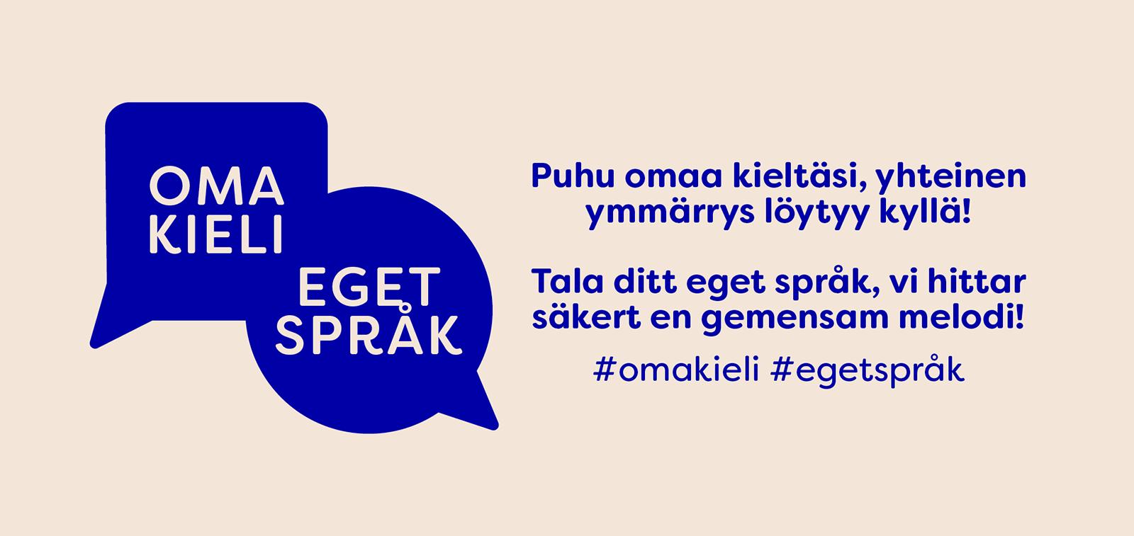 Oma kieli -kampanja kannustaa puhumaan omaa kieltään.
